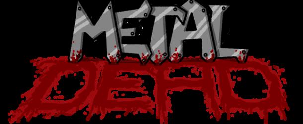 Metal Dead – The Verdict