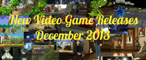 New Video Game Releases – December 2013 Schedule