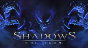 Shadows: Heretic Kingdoms IP Rights Return to Developers