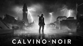 Calvino Noir – Release Date Confirmed with New Trailer