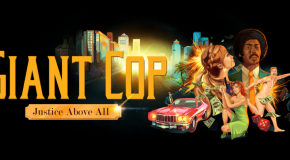 Giant Cop Coming to HTC Vive this Year – Pre-Order via Humble Bundle Now
