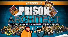 NEWS: Prison Architect- Secret Features Announced